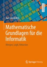 Mathematische Grundlagen für die Informatik
