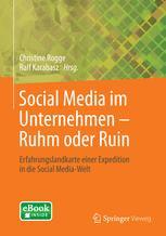 Social Media im Unternehmen – Ruhm oder Ruin