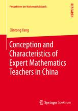Conception and Characteristics of Expert Mathematics Teachers in China