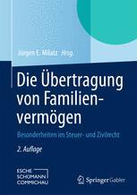 Die Übertragung von Familienvermögen