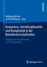 Kompetenz, Interdisziplinarität und Komplexität in der Betriebswirtschaftslehre