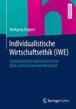 Individualistische Wirtschaftsethik (IWE)