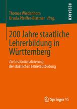 200 Jahre staatliche Lehrerbildung in Württemberg