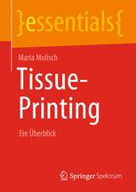Tissue-Printing