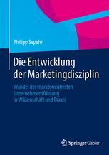 Die Entwicklung der Marketingdisziplin