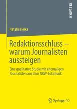 Redaktionsschluss – warum Journalisten aussteigen