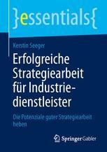 Erfolgreiche Strategiearbeit für Industriedienstleister