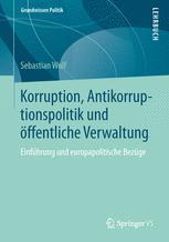 Korruption, Antikorruptionspolitik und öffentliche Verwaltung
