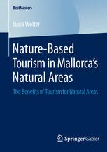 Nature-Based Tourism in Mallorca's Natural Areas