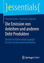 Die Emission von Anleihen und anderen Debt Produkten