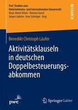 Aktivitätsklauseln in deutschen Doppelbesteuerungsabkommen