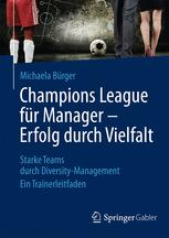 Champions League für Manager – Erfolg durch Vielfalt