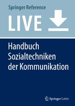 Handbuch Sozialtechniken der Kommunikation