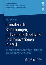 Immaterielle Belohnungen, individuelle Kreativität und Innovationen in KMU