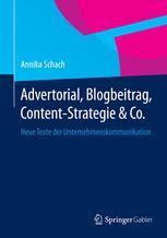 Advertorial, Blogbeitrag, Content-Strategie & Co.