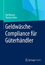 Geldwäsche-Compliance für Güterhändler