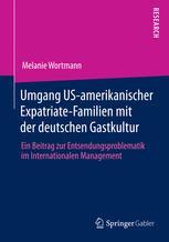 Umgang US-amerikanischer Expatriate-Familien mit der deutschen Gastkultur
