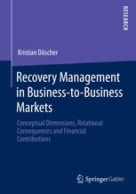 Recovery Management in Business-to-Business Markets