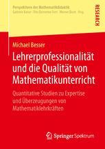 Lehrerprofessionalität und die Qualität von Mathematikunterricht