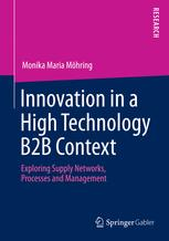 Innovation in a High Technology B2B Context