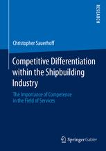 Competitive Differentiation within the Shipbuilding Industry