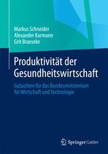 Produktivität der Gesundheitswirtschaft