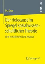Der Holocaust im Spiegel sozialwissenschaftlicher Theorie