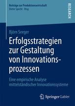 Erfolgsstrategien zur Gestaltung von Innovationsprozessen