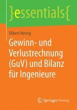 Gewinn- und Verlustrechnung (GuV) und Bilanz für Ingenieure