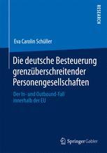 Die deutsche Besteuerung grenzüberschreitender Personengesellschaften