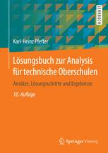 Lösungsbuch zur Analysis für technische Oberschulen