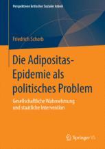 Die Adipositas-Epidemie als politisches Problem