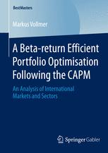 A Beta-return Efficient Portfolio Optimisation Following the CAPM