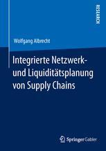 Integrierte Netzwerk- und Liquiditätsplanung von Supply Chains