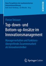 Top-down- und Bottom-up-Ansätze im Innovationsmanagement