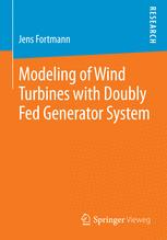 Modeling of Wind Turbines with Doubly Fed Generator System