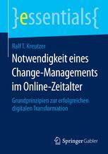 Notwendigkeit eines Change-Managements im Online-Zeitalter