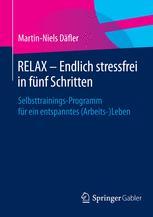 RELAX – Endlich stressfrei in fünf Schritten