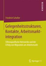 Gelegenheitsstrukturen, Kontakte, Arbeitsmarktintegration