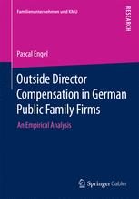 Outside Director Compensation in German Public Family Firms