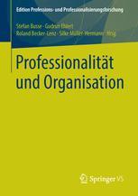 Professionalität und Organisation