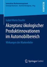 Akzeptanz ökologischer Produktinnovationen im Automobilbereich