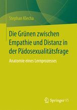 Die Grünen zwischen Empathie und Distanz in der Pädosexualitätsfrage