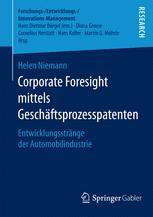 Corporate Foresight mittels Geschäftsprozesspatenten