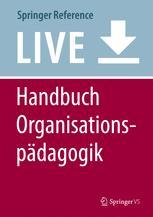 Handbuch Organisationspädagogik
