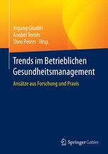 Trends im Betrieblichen Gesundheitsmanagement