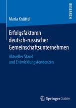 Erfolgsfaktoren deutsch-russischer Gemeinschaftsunternehmen