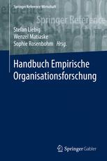 Methoden der empirischen Organisationsforschung: Ein integrativer Zugang