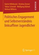 Politisches Engagement und Selbstverständnis linksaffi ner Jugendlicher