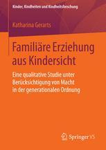 Familiäre Erziehung aus Kindersicht